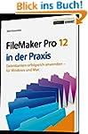 FileMaker Pro 12 in der Praxis: Daten...