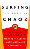 img - for Surfing the Edge of Chaos: The Laws of Nature and the New Laws of Business 1st edition by Pascale, Richard, Gioja, Linda, Milleman, Mark (2000) Hardcover book / textbook / text book