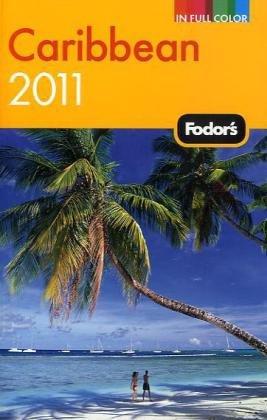 Fodor's Caribbean 2011 (Full-color Travel Guide)