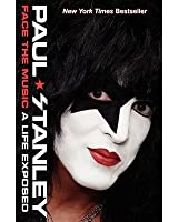 [(Face the Music: A Life Exposed )] [Author: Paul Stanley] [May-2014]