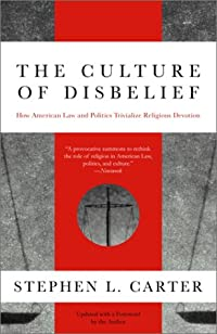 9780385474986: The Culture of Disbelief