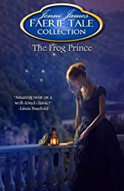The Frog Prince (Faerie Tale Collection)