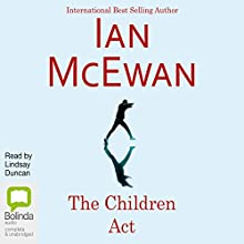 The Children Act (       UNABRIDGED) by Ian McEwan Narrated by Lindsay Duncan