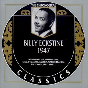 Billy Eckstine - Billy Eckstine 1947 - Lyrics2You