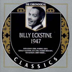 Billy Eckstine - Billy Eckstine 1947 - Zortam Music