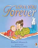 Robert Munsch Love You Forever (Red fox)