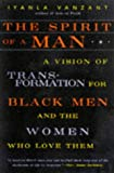 The Spirit of a Man: A Vision of Transformation for Black Men and the Women Who Love Them (0062512390) by Vanzant, Iyanla