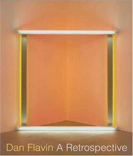 Dan Flavin: A Retrospective