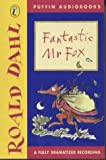 The Fantastic Mr Fox: Dramatisation (Puffin audiobooks) Roald Dahl