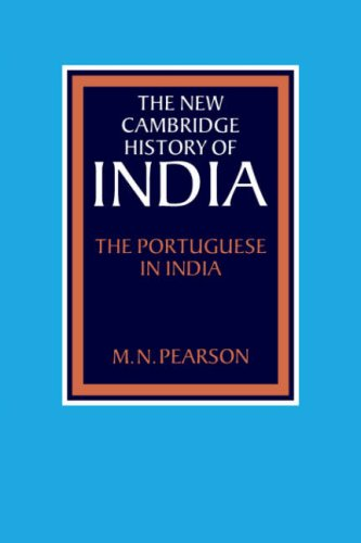 The Portuguese in India (The New Cambridge History of India)