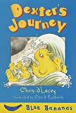 Dexter's Journey (Blue Bananas) (0749740981) by D'Lacey, Chris