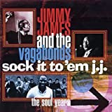 Sock It To 'Em J.J.: The Soul Yearsby Jimmy James and The...