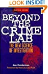 Beyond the Crime Lab: The New Science...