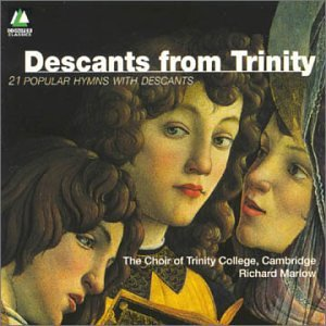 Trinity College Online: Descants From Trinity: 21 Popular ... - photo#33