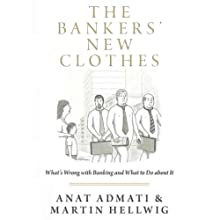 The Bankers' New Clothes Audiobook by Anat Admat, Martin Hellwig Narrated by Eva Wilhelm