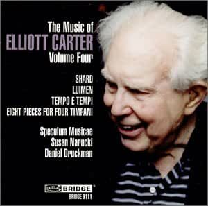 The Music of Elliott Carter, Vol. 4