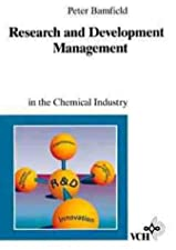 Research and Development in the Chemical and Pharmaceutical Industry by Bamfield
