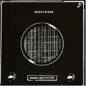 Kraftwerk - Radio-Activity (2004 Remaster) - Zortam Music
