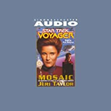 Star Trek, Voyager: Mosaic (Adapted)  by Jeri Taylor Narrated by Kate Mulgrew