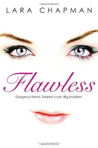 Flawless, by Lara Chapman