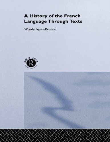 A History of the French Language Through Texts
