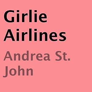 Girlie Airlines Audiobook