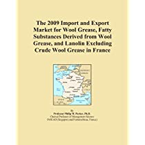 The 2009 Import and Export Market for Wool Grease, Fatty Substances Derived from Wool Grease, and Lanolin Excluding Crude Wool Grease in France