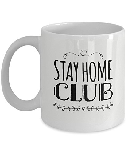 Introvert Mug - Stay Home Club - Quality Introvert Gift