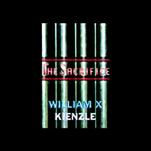 The Sacrifice | [William X. Kienzle]