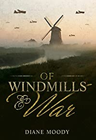 Of Windmills And War by Diane Moody ebook deal