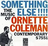 Something Else!!!!:The Music of Ornette Coleman