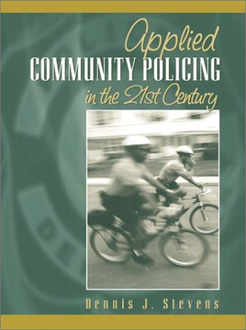 Applied Community Policing in the 21st Century