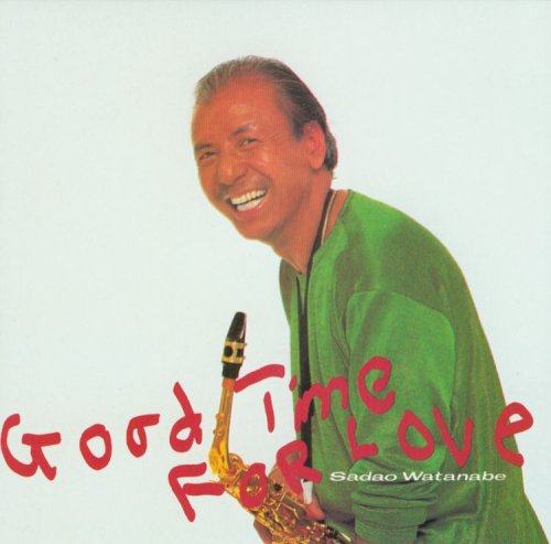 Good Time for Love by Sadao Watanabe