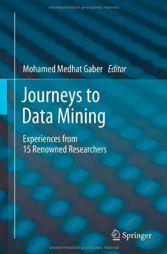 Journeys to Data Mining