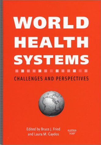 World Health Systems: Challenges and Perspectives