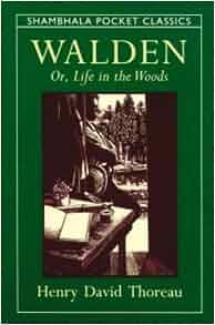walden or life in the woods henry david. Black Bedroom Furniture Sets. Home Design Ideas