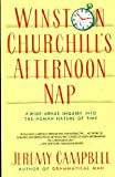 Winston Churchill's Afternoon Nap (0671657178) by Campbell, Jeremy