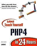 Sams Teach Yourself PHP4 in 24 Hours Matt Zandstra