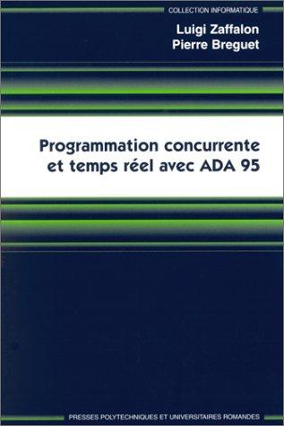 Programmation concurrente et temps réel avec ADA 95