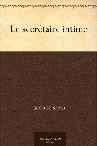 George Sand - Le secrétaire intime