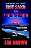 img - for Hot Sand and Cold Blood book / textbook / text book