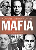 img - for Mafia: The Complete History of a Criminal World book / textbook / text book
