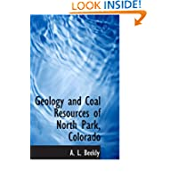 Geology and Coal Resources of North Park, Colorado