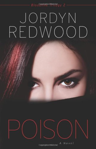 Poison A Novel Bloodline Trilogy