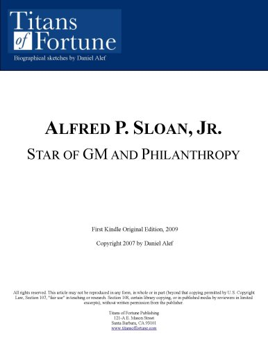 Alfred P. Sloan, Jr.: Star Of Gm And Philanthropy