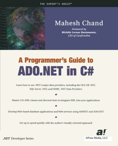 A Programmer's Guide to ADO .NET in C#