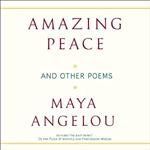 Amazing Peace and Other Poems | [Maya Angelou]