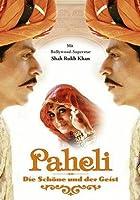 Paheli - Die Sch�ne und der Geist