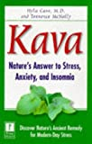 Kava: Nature's Answer to Stress, Anxiety, and Insomnia (0761516670) by McNally, Terrence