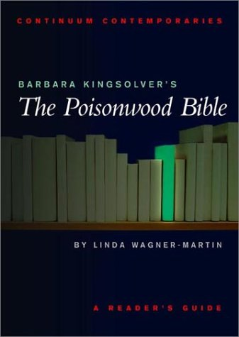 critical essays on the poisonwood bible Lthough the poisonwood bible takes place in the former belgian congo and begins in 1959 and ends in the 1990s, barbara kingsolver's powerful new book is actually an old-fashioned 19th-century novel, a hawthornian tale of sin and redemption, and the dark necessity of history.